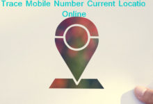 Photo of How To Trace Mobile Number Current Location Online in 2020